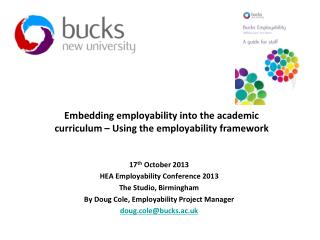 Embedding employability into the academic curriculum – Using the employability framework