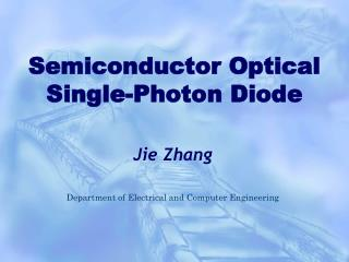 Semiconductor Optical Single-Photon Diode