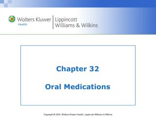 Chapter 32 Oral Medications