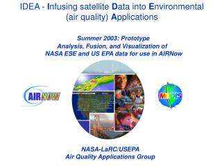 IDEA -  I nfusing satellite  D ata into  E nvironmental (air quality)  A pplications