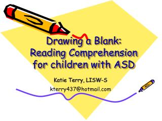 Drawing a Blank: Reading Comprehension for children with ASD