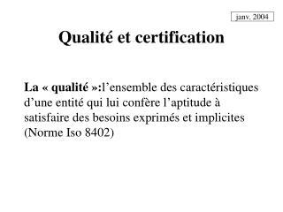 Qualité et certification