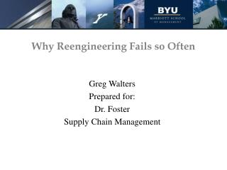 Why Reengineering Fails so Often