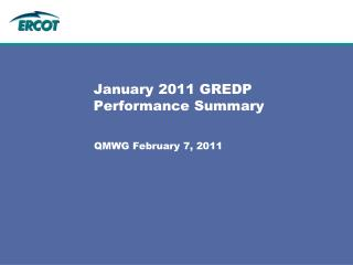 January 2011 GREDP Performance Summary