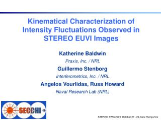 Kinematical Characterization of  Intensity Fluctuations Observed in STEREO EUVI Images