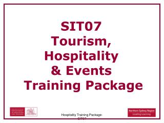 SIT07  Tourism,  Hospitality  & Events  Training Package