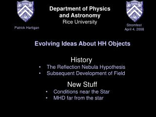 Department of Physics  and Astronomy  Rice University