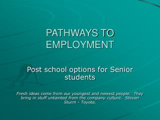 PATHWAYS TO EMPLOYMENT