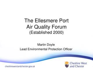 The Ellesmere Port Air Quality Forum (Established 2000)