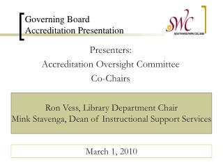 Governing Board  Accreditation Presentation