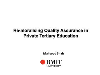 Re-moralising Quality Assurance in Private Tertiary Education