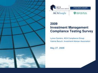 2009  Investment Management Compliance Testing Survey