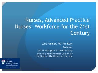 Nurses, Advanced Practice Nurses: Workforce for the 21st Century