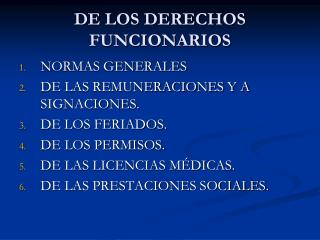 DE LOS DERECHOS FUNCIONARIOS