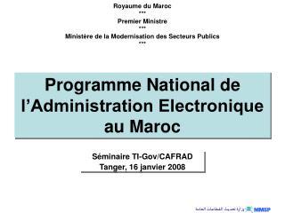Programme National de l�Administration Electronique au Maroc