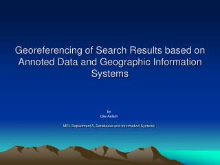 Georeferencing of Search Results based on Annoted Data and Geographic Information Systems