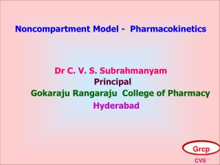 Noncompartment Model -  Pharmacokinetics