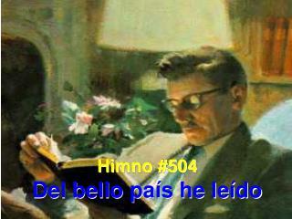 Himno #504 Del bello pa�s he le�do