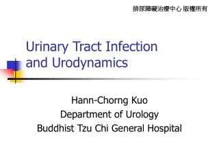 Urinary Tract Infection  and Urodynamics