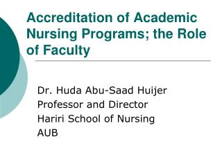 Accreditation of Academic Nursing Programs; the Role of Faculty