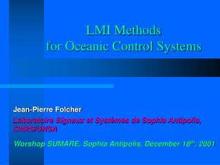 LMI Methods  for Oceanic Control Systems