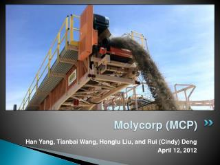 Molycorp  (MCP)