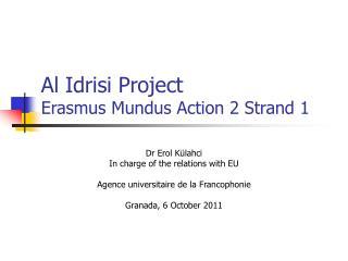Al Idrisi Project Erasmus Mundus Action 2 Strand 1