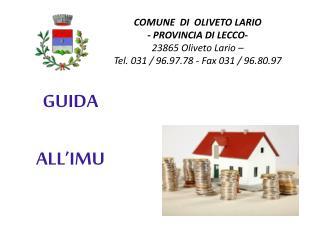 COMUNE  DI  OLIVETO LARIO - PROVINCIA DI LECCO- 23865 Oliveto Lario –
