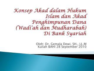 Konsep Akad dalam Hukum Islam dan Akad Penghimpunan Dana (Wadi'ah dan Mudharabah ) Di Bank Syariah