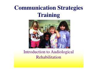 Communication Strategies Training