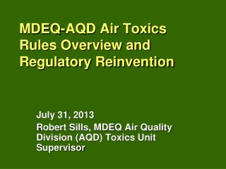 MDEQ-AQD Air Toxics Rules Overview and Regulatory Reinvention