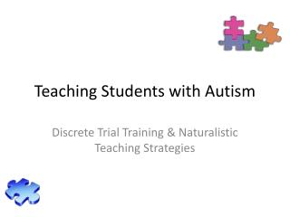 Teaching Students with Autism