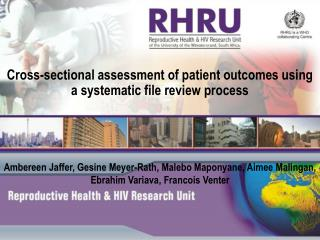 Cross-sectional assessment of patient outcomes using a systematic file review process