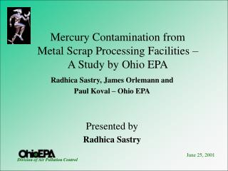 Mercury Contamination from  Metal Scrap Processing Facilities –  A Study by Ohio EPA