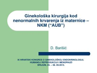 """Ginekološka kirurgija kod nenormalnih krvarenja iz maternice – NKM (""""AUB"""")"""