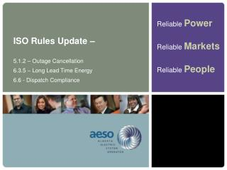 ISO Rules Update –