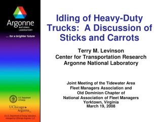 Idling of Heavy-Duty Trucks:  A Discussion of Sticks and Carrots