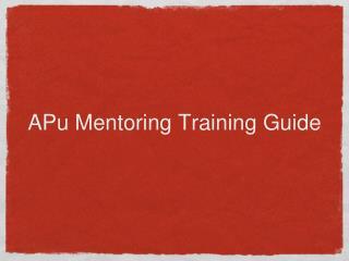 APu Mentoring Training Guide