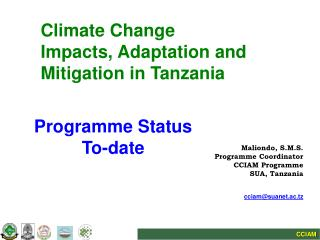 Climate Change  Impacts, Adaptation and  Mitigation in Tanzania