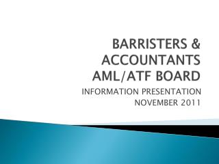 BARRISTERS & ACCOUNTANTS AML/ATF BOARD