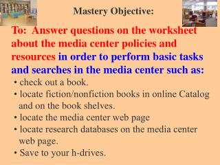 Mastery Objective: