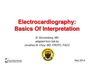 Electrocardiography: Basics Of Interpretation
