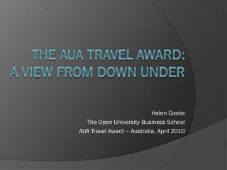 The  aua  travel award: a view from down under