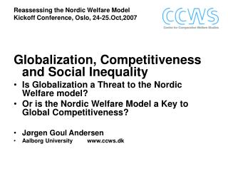 Reassessing the Nordic Welfare Model Kickoff Conference, Oslo, 24-25.Oct,2007