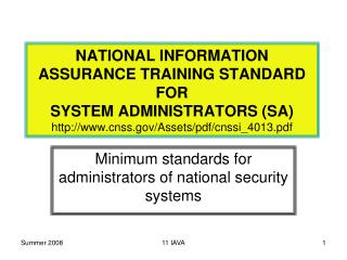 NATIONAL INFORMATION  ASSURANCE TRAINING STANDARD  FOR  SYSTEM ADMINISTRATORS SA  cnss