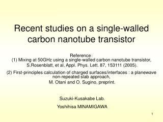 Recent studies on a single-walled carbon nanotube transistor