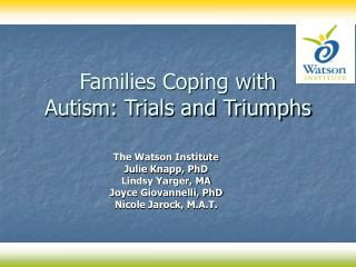 Families Coping with  Autism: Trials and Triumphs