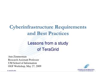 Cyberinfrastructure Requirements and Best Practices