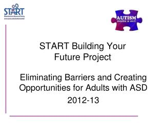 START Building Your  Future Project