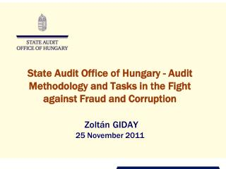 State Audit Office (SAO) of Hungary - Outline